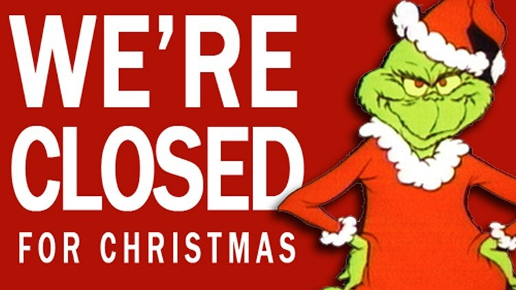 Closed Xmas Eve and Day