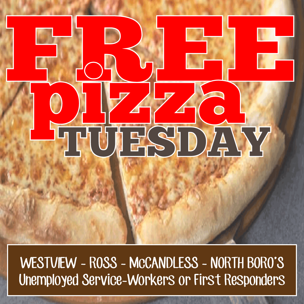 Free Pizza Tuesday