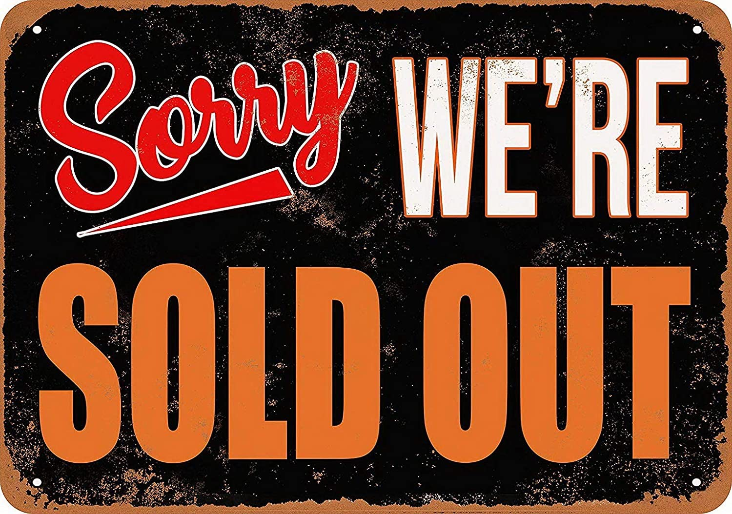 We're Officially Sold Out